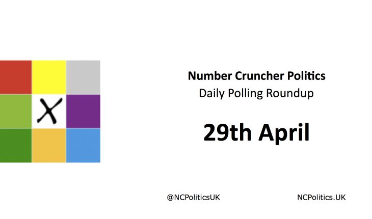 Number Cruncher Politics Daily Polling Roundup 29th April
